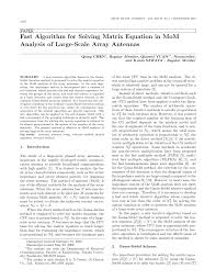 pdf fast algorithm for solving matrix equation in mom ysis of large scale array antennas