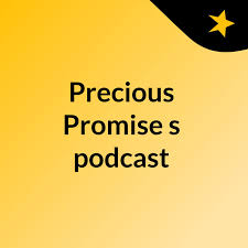 Precious Promise's podcast