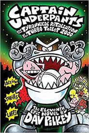 amazon captain underpants and the tyrannical retaliation of the turbo toilet 2000 captain underpants 11 8601421406734 dav pilkey books