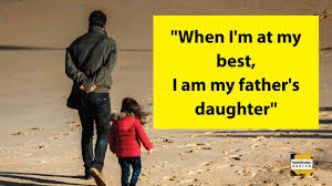 Best Father Daughter Emotional Relationship Quotes And Sayings In English