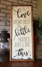 love grows best in little houses just like this wood sign framed sign gallery wall