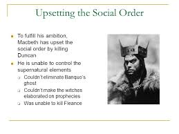 macbeth act iv ppt video online  6 upsetting the social order