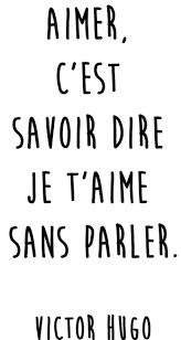 Franch Quotes Citation Amour Du Jour Aimer Cest Savoir Dire