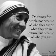 Mother Teresa's Quotes Beauteous Do Things For People Sayings N Quotes Pinte