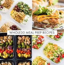 Weekly Lunch Prep 35 Whole30 Meal Prep Recipes Whole Breakfasts Whole30 Lunches
