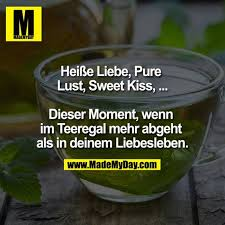 Heiße Liebe Pure Lust Sweet Made My Day
