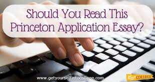 should you this princeton application essay dr jennifer b  should you this princeton application essay