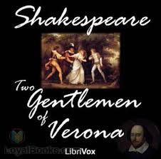 the two gentlemen of verona by william shakespeare at loyal the two gentlemen of verona
