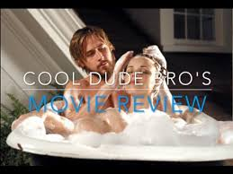 cool dude bro s movie review the notebook