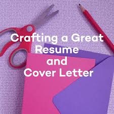 Crafting A Cover Letter Epics Career Corner Crafting A Great Resume And Cover Letter Epics