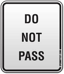 Do Not Pass Regulatory Road Signs
