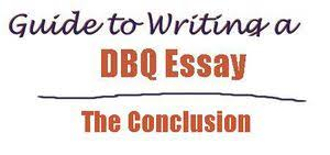 writing a dbq essay conclusion my social studies teacher  writing a dbq essay conclusion
