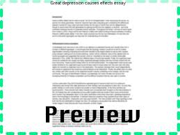 great depression causes effects essay essay help great depression causes effects essay the great depression causes and effects what caused the