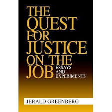 booktopia the quest for justice on the job essays and  booktopia the quest for justice on the job essays and experiments by jerald greenberg 9780803959682 buy this book online
