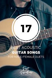 Any fan of hard rock or glam metal will tell you that gnr's sweet child o' mine is the best song you can ever sing along to or even play on your guitar. 17 Best Acoustic Guitar Songs For Male Female Duets Postparenting Com