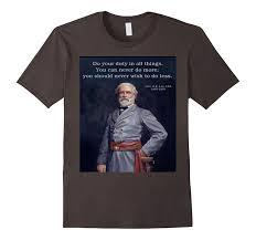 Robert E Lee Quotes Interesting Robert E Lee Quote TShirt Civil WarBN Banazatee