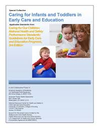 caring for infants and toddlers in early care and education i t national resource center for health and safety in child care and early education caring for infants and toddlers in child care and
