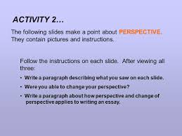 changing perspective essay changing perspective essay changing perspective essay best writing aid school essays