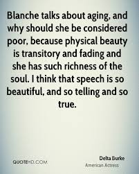 Physical Beauty Quotes Best of Delta Burke Beauty Quotes QuoteHD