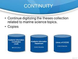 digitization of marine science theses collection delia esquer  continuity continue digitizing the theses collection related to marine science topics