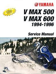 1994 1996 yamaha v max 500 vx500 and v max 600 vx 600 snowmobile 1994 1996 yamaha v max 500 vx500 and v max 600 vx 600 snowmobile service manual