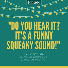 Drive you out to the middle of nowhere and leave you for dead? 100 Christmas Vacation Quotes Best Quotes From National Lampoon S Christmas Vacation