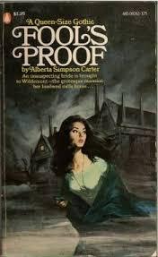 fool s proof by alberta simpson carter vine gothicromance novelsromance novel coversgothic