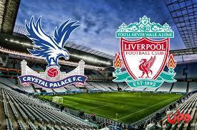 موعد مباراة ليفربول وكريستال بالاس في الدوري الإنجليزي والقنوات الناقلة |  وطن يغرد خارج السرب