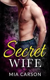 Secret Wife - Kindle edition by Carson, Mia. Literature & Fiction Kindle  eBooks @ Amazon.com.
