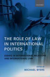 role of law in international politics essays in international the role of law in international politics essays in international relations and international law