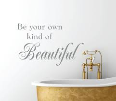 be your own kind of beautiful vinyl wall decal bathroom decor e wall decal bedroom art e decal home decor