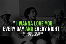 Bob Marley Quotes About Love And Happiness Awesome Bob Marley Quotes About Love And Happiness Quotes Pinterest For You
