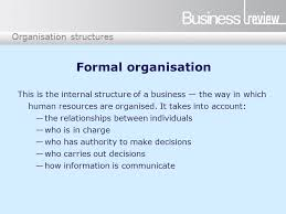 Formal Organisation Chart Organisation Structures Formal Organisation This Is The