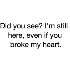 Quotes About Being Broken Hearted Mesmerizing Broken Heart Quotes Heartbreak Sayings About Relationship And Love