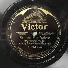 Anthony Torre – Charles Magnante - Firenze Mia / Allegria (1925, Shellac) |  Discogs