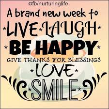 Week Quotes Delectable New Week Picture Quotes For Facebook Smile Its A Brand New Week