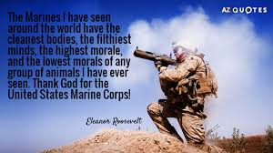 Marines Quotes Mesmerizing Eleanor Roosevelt Quote The Marines I Have Seen Around The World