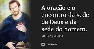 Resultado de imagem para frases de santo agostinho