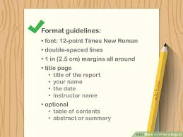 write a report how to write a report with pictures wikihow