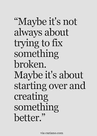 Starting Over Quote Relationship Quotes Inspirational Quotes Cool Starting Over Quotes