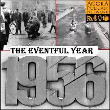 1956: The Eventful Year