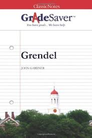 grendel essay questions gradesaver section navigation home study guides grendel essay questions grendel study guide