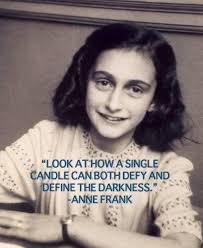 Anne Frank Quotes From Her Diary About Life Hope Everyday Power Awesome Anne Frank Quotes