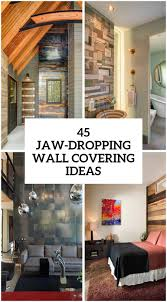45 jaw dropping wall covering ideas for your home
