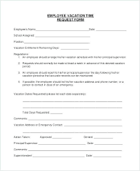 Sample Vacation Request Form Employee Vacation Request Form Template Hostingpremium Co