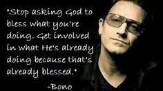 Bono Christian Quotes Best Of So If I Understand This Correctly If He Were Judged Based On His