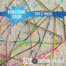 Crossbow Mixing Chart Bowstring Color Tips Tricks 60x Custom Strings
