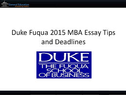 duke fuqua mba sample essays tips and deadlines