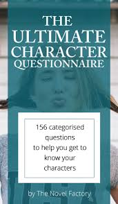 the ultimate character questionnaire the write stuff  the ultimate character questionnaire
