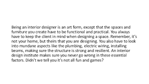 being an interior designer. Simple Being Being An Interior Designer  In An Interior Designer